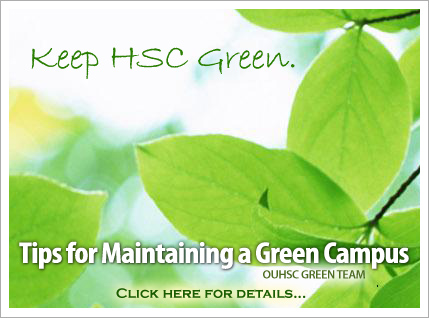 Keep HSC Green - Tips for Maintaining a Green Campus