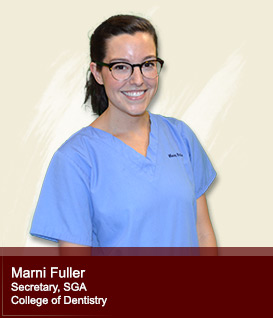 Marni Fuller Secretary, SGA College of Dentistry