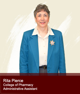 Rita Pierce - College of Pharmacy Administrative Assistant
