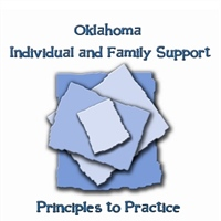 Oklahoma Individual and Family Support Principles to Practice Indicators
