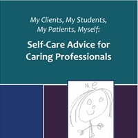 Self-Care Advice for Caring Professionals